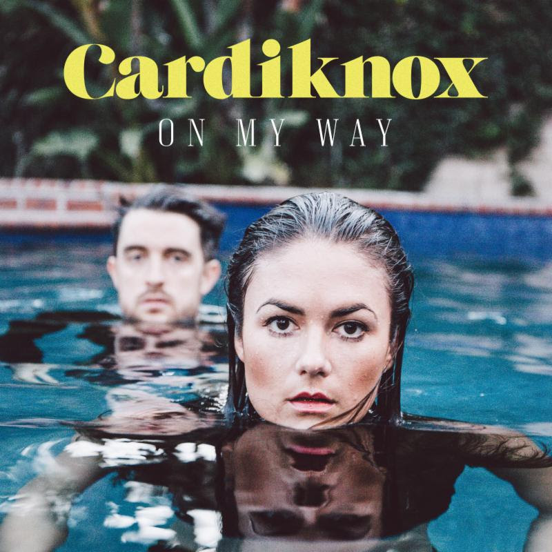 "Cardiknox Debuts New Single ""On My Way"", off their forthcoming 2016 release."