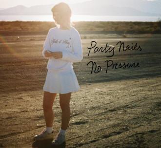 "Party Nails Premieres ""No Pressure"""