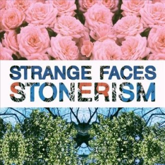 'Stonerism' by Strange Faces, album review by gregory Adams