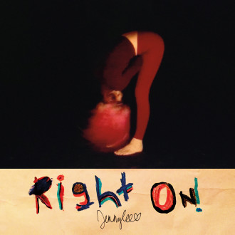 Review of 'Right On!' by Jennylee. The Warpaint member's debut solo album comes out on December 11th
