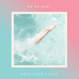 "Ra Ra Riot drop new track ""Absolutely"". The song comes off Ra Ra Riot's forthcoming release 'Need Your Light'"