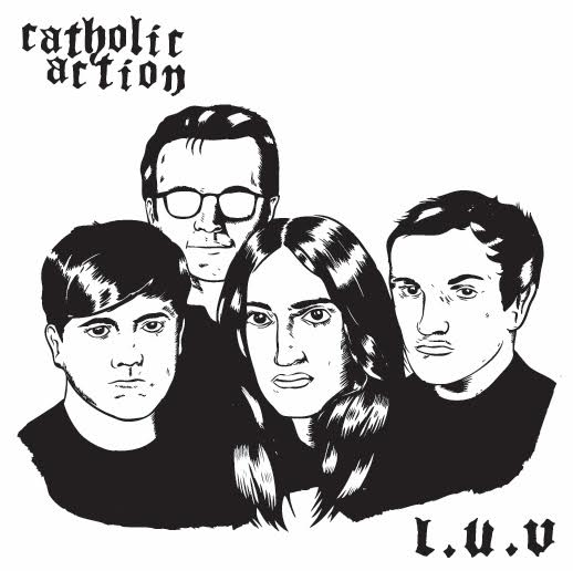 """L.U.V."" by Catholic Action is Northern Transmissions' 'Song of the Day'"