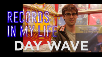 Day Wave guests on 'Records In My Life'