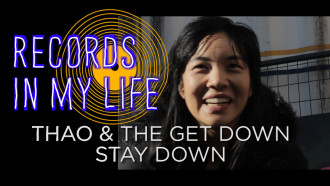Thao & the Get Down Stay Down guest on 'Records In My Life'.