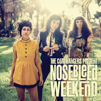 'Nosebleed Weekend' by The Coathangers, album review by Adam Williams.