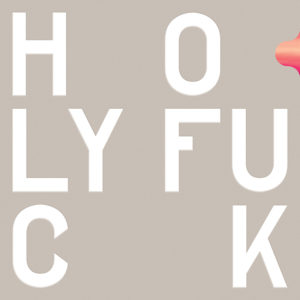 'Congrats' by Holy Fuck album review by Eli Teed. The full-length comes out on May 27th via Innovative Leisure records