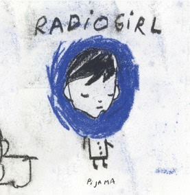"""Radio Girl"" by Pi Ja Ma is Northern Transmissions' 'Song of the Day.'"