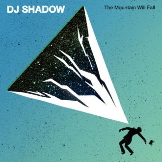 The Mountain Will Fall' by DJ Shadow, album review by Elijah Teed.