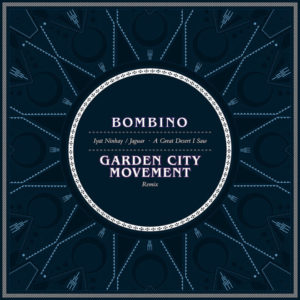 "Bombino releases Garden City Movement's ""Iyat Ninhai / Jaguar (A Great Desert I Saw)"""