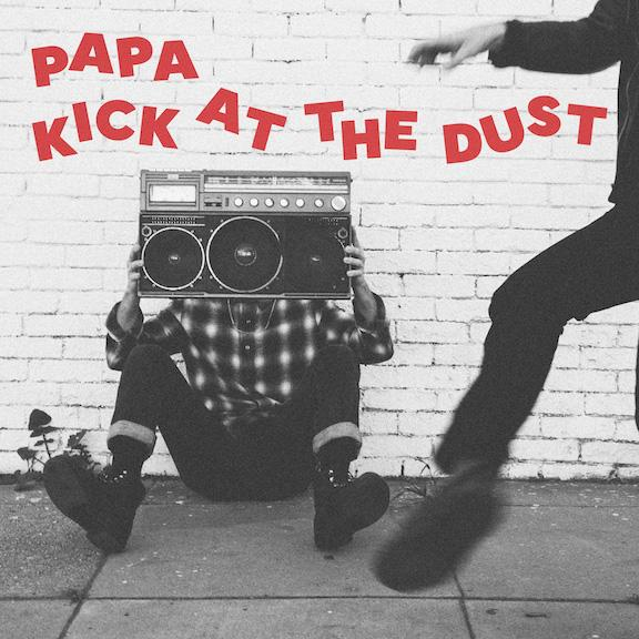 "PAPA announce new album 'Kick At The Dust', share first single ""Comfort's A Killer"""