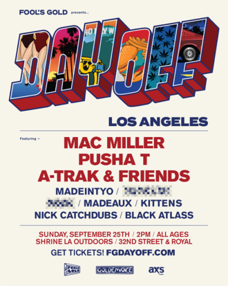 Fool's Gold announces Day Off Los Angeles featuring Mac Miller, Pusha T and more