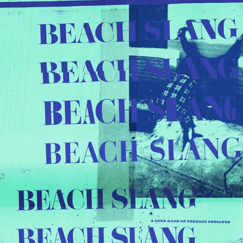 Beach Slang announce new album 'A Loud Bash Of Teenage Feelings'