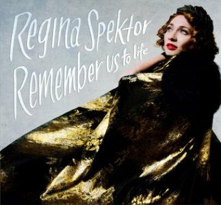 "Regina Spektor's ""Remember Us To Life"" set for release September 30th on Sire/Warner Bros"