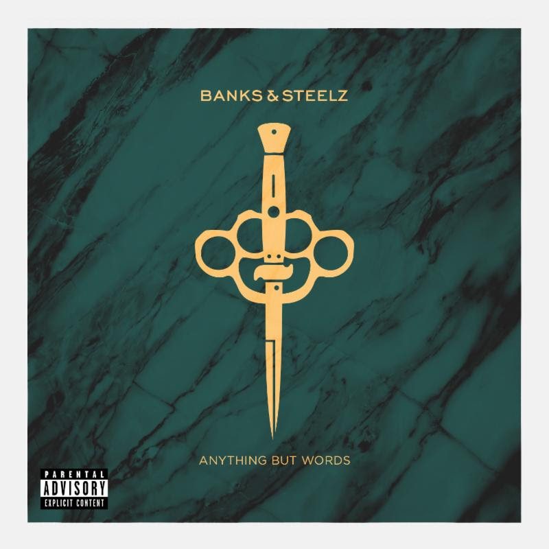 """Banks and Steelz stream """"Anything But Words"""" the title track from their forthcoming release, comes out August 26th"""