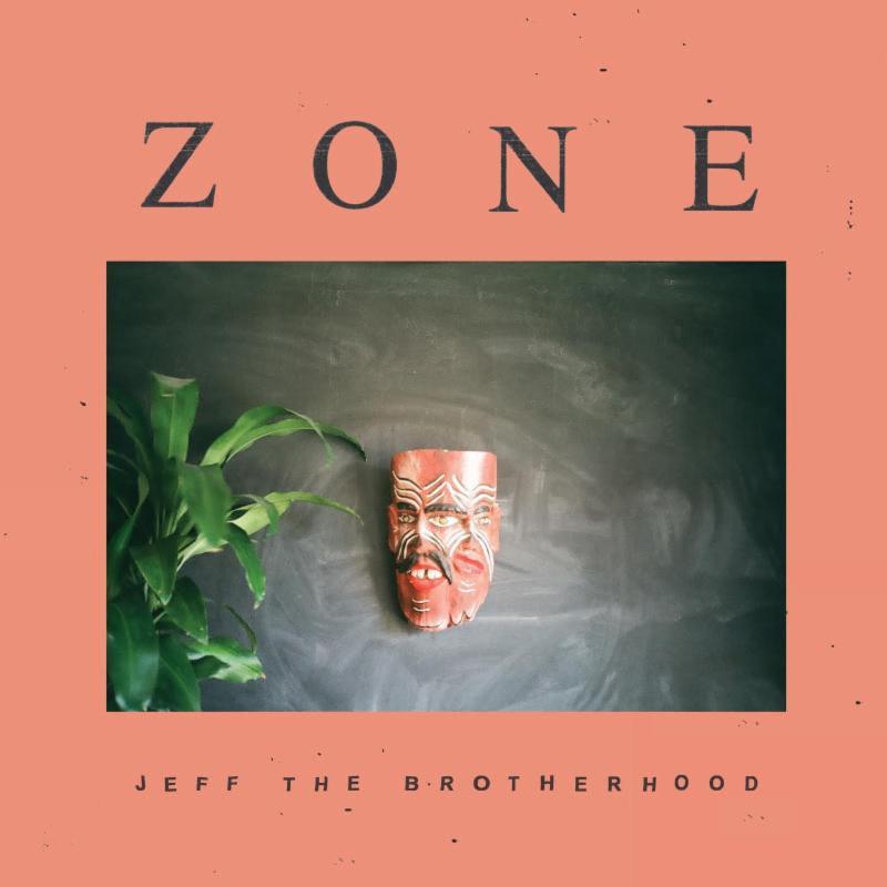 JEFF The Brotherhood stream New Album 'Zone'