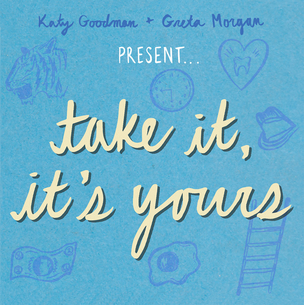 'Take It, It's Yours' by Katy Goodman and Greta Morgan, album review by Gregory Adams.