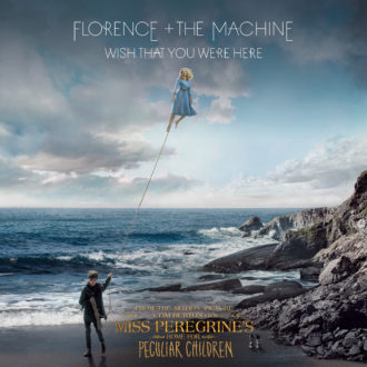 """Florence + The Machine releases new song """"Wish That You Were Here"""""""