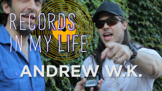Andrew W.K. guests on 'Records In My Life'