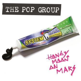 The Pop Group announce details of new album 'Honeymoon On Mars'