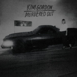 """Kim Gordon debuts new track """"Murdered Out"""", the track was produced by Justin Raisen, and features Stella Mozgawa."""