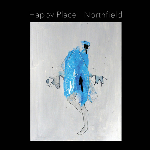 Happy Place stream forthcoming release 'Northfield'