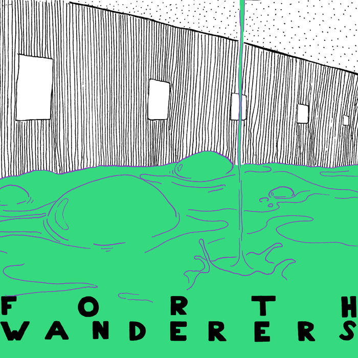 """""""Know Better"""" by Forth Wanderers, is Northern Transmissions' 'Song of the Day'"""