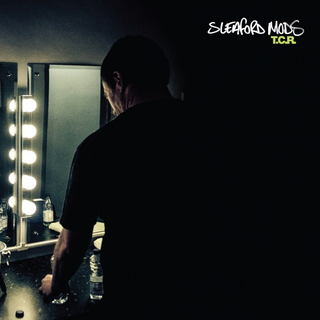 'T.C.R.' by Sleaford Mods, album review by Adam Williams. T