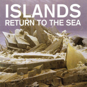 Islands Announce Return to the Sea 10th Anniversary Reissue