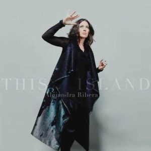 "Alejandra Ribera announces new full-length 'This Island"""