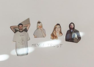 """Northern Transmissions' 'Song of the Day' is """"Plain View"""" by Men I Trust"""
