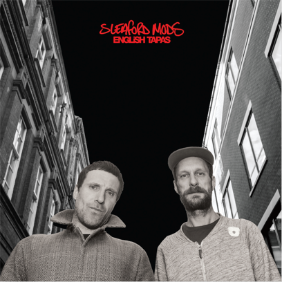 Sleaford Mods announce 'English Tapas' LP.