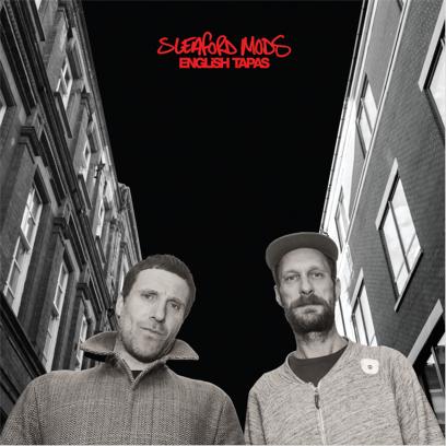 Sleaford Mods announce 'English Tapas' LP.
