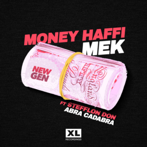 "Listen to ""Money Haffi Mak"" feat. Stefflon Don and Abra Cadabra."