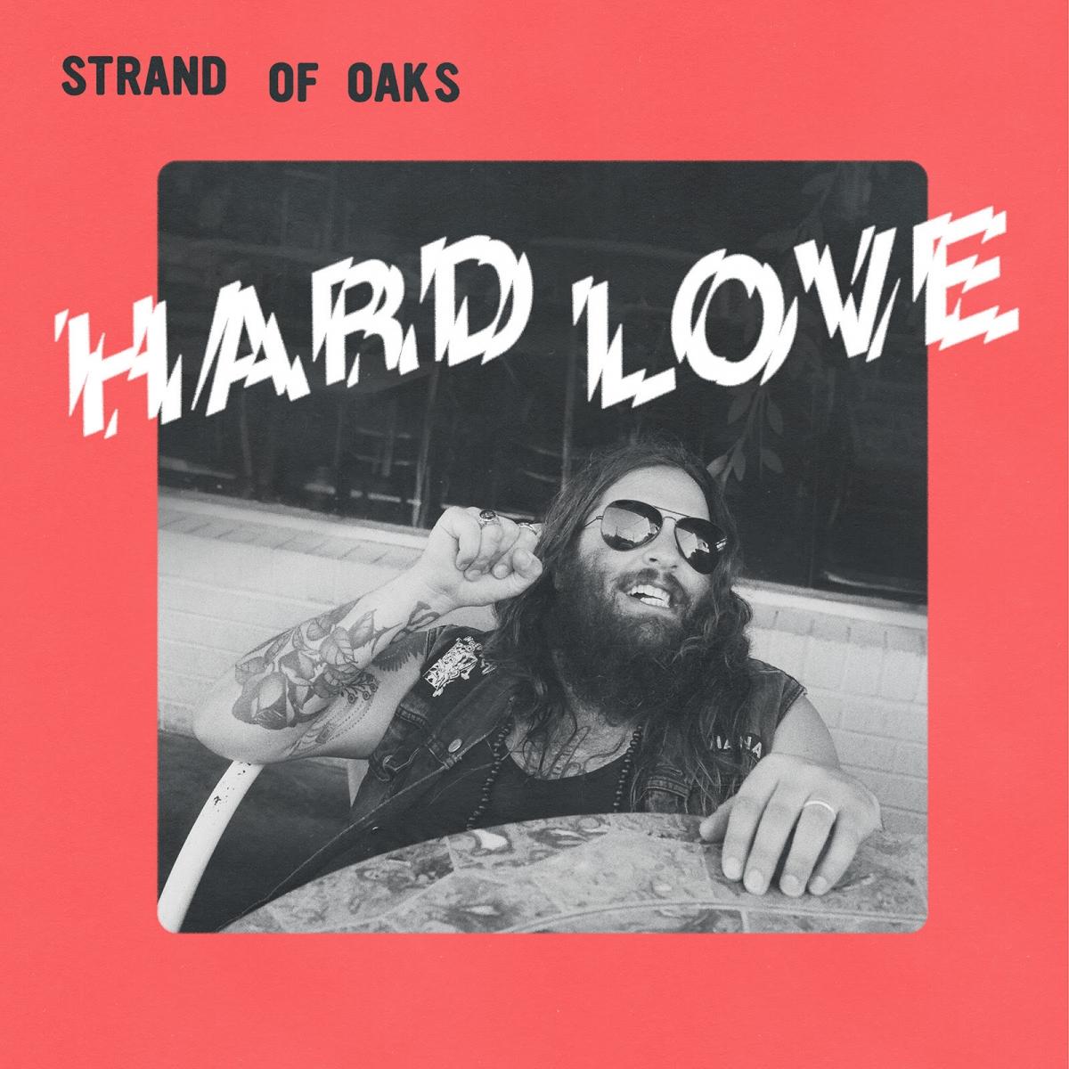 Strand Of Oaks streams new album 'Hard Love'