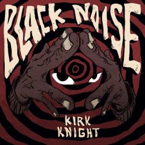Kirk Knight streams 'Black Noise' project