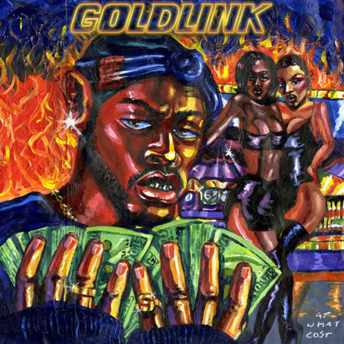 GoldLink releases 'At What Cost'