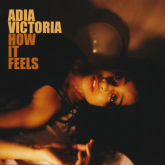 Adia Victoria releases new EP 'How it Feels', available via Canvasback Music