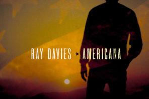 'Americana' by Ray Davies