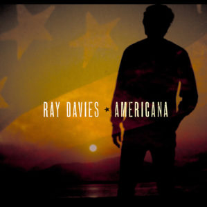 'Americana' by Ray Davies album review by Owen Maxwell