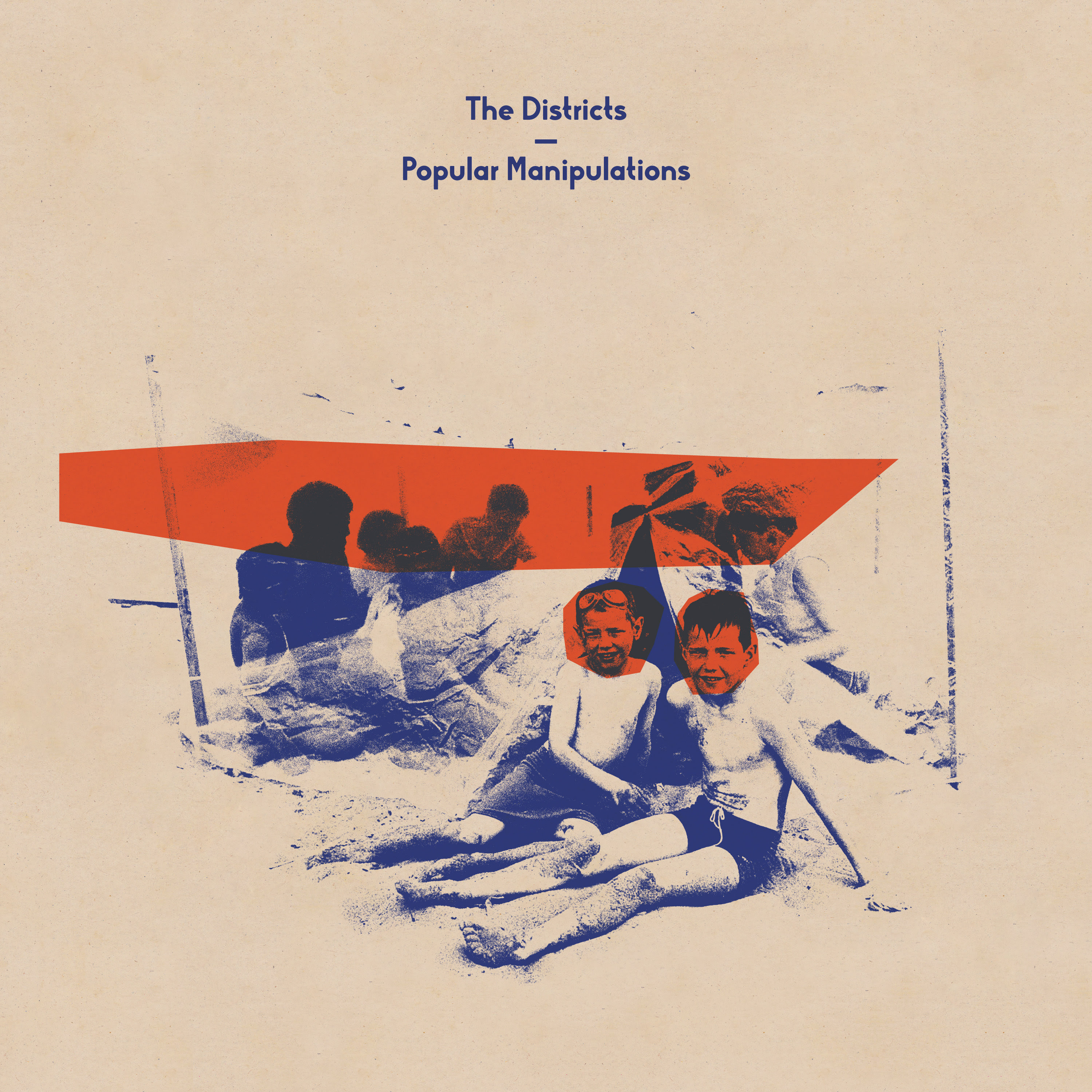 The Districts have announced a new album, 'Popular Manipulations,' out August 11th.