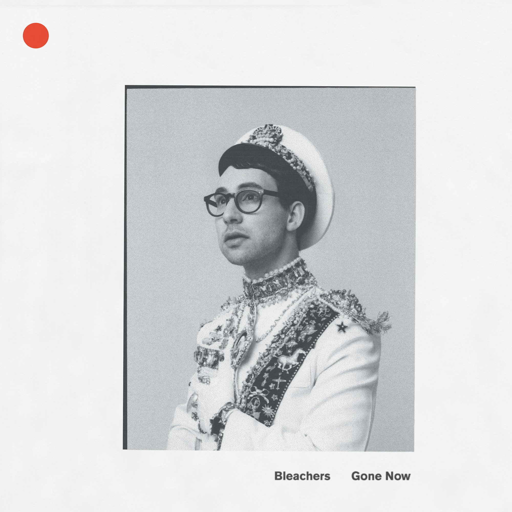 'Gone Now' by Bleachers Our review