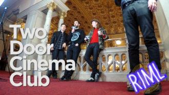 Two Door Cinema Club guest on 'RIML'
