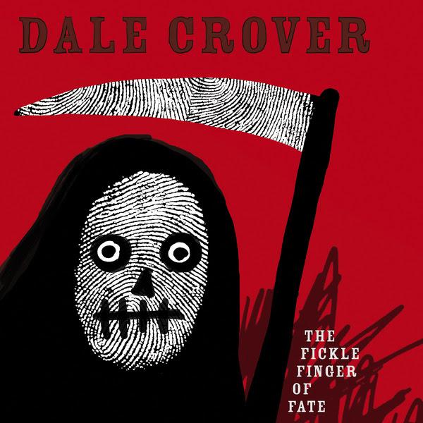 Dale Crover announces his solo album, 'The Fickle Finger of Fate.'