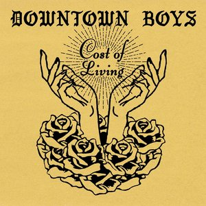 Review of Downtown Boys' 'Cost Of Living':