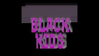 """Iffy"" by Black Kids"