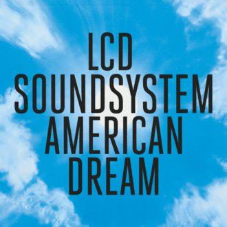 LCD Soundsytem American Dream Album Review
