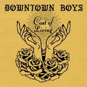 Downtown Boys stream new album 'Cost Of Living'.