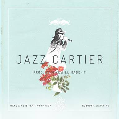 """Jazz Cartier and Mike WiLL Made-It, collaborate on """"Nobody's Watching""""."""