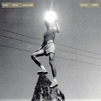 Mount Kimbie 'Love What Survives'