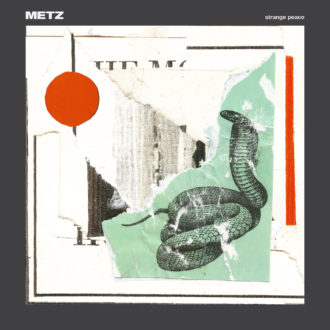Metz stream forthcoming release 'Strange Peace'